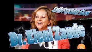 Seifu Fantahun Show Interview With Dr.Eleni Zaude
