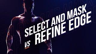 BREAKDOWN: Select and Mask vs. Refine Edge - Photoshop CC  | Educational
