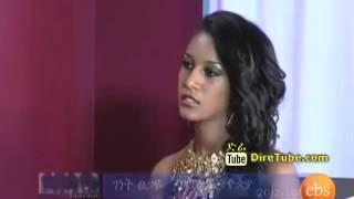 Meet Miss Ethiopia 2012/2013 , Genet Tsegaya - Part 1 Enchewawet