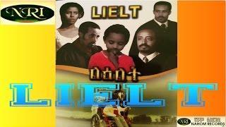 Lielt | Amharic Movie