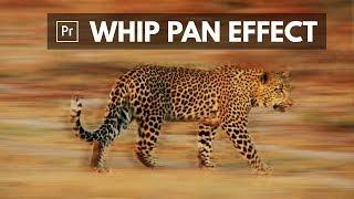 Whip Pan Blurring TRANSITION EFFECT Premiere Pro | Educational