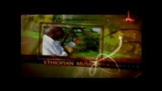 Ethiopian Music - May 20,2014