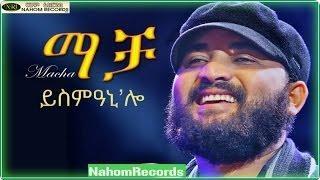 Abrham Gebremedhin -- Macha Ysmianilo