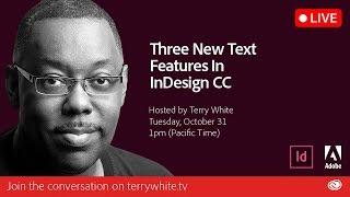 Three New Text Features in Adobe InDesign CC