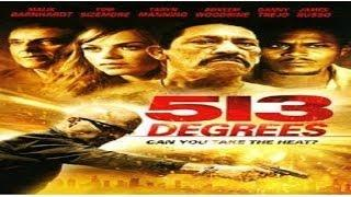 513 DEGREES | English Movie