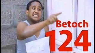 Betoch -- Part 124 | Comedy Drama