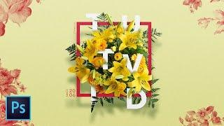 Create a Floral Typography Text Effect in Photoshop CC | Photoshop