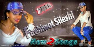Firehiwot Sileshy -- Telewetkbigne | 2015 single