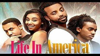 Life in America  |  | Amharic Movie