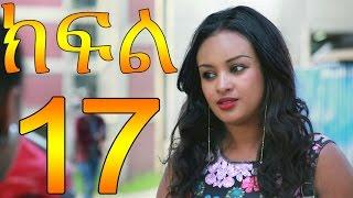Meleket Drama Part 17  / Drama
