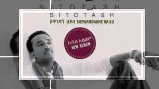 Shewandagne Hailu--Sitseki Say