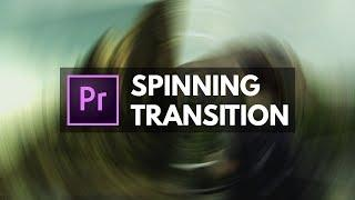 Smooth SPIN + RADIAL Blur Transition in Premiere Pro | Educational
