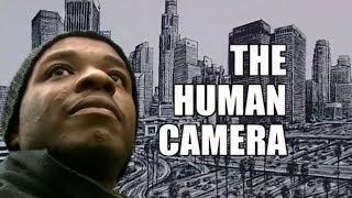 The Human Camera - Documentary