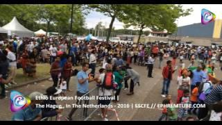Ethio European Football Festival -ESFCE | 2016