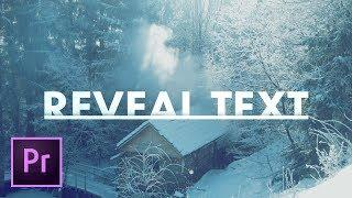 Text Reveal Effect TITLE in Premiere Pro Tutorial | Educational