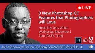 3 New Photoshop CC Features that Photographers Will Love | Educational