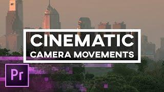 5 Cinematic Camera Movements You Can Create in Premiere Pro – Animation, Keyframes, and 3D Camera |