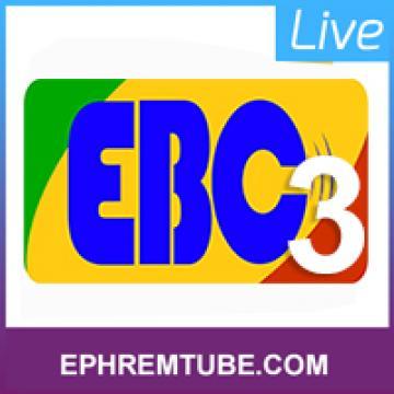 EBC 3 | Live Stream