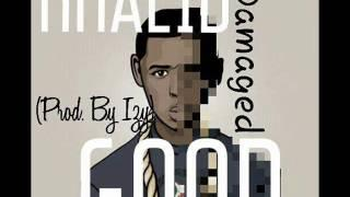 Khalid -- Damaged Good