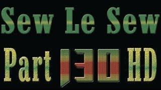 Sew Le Sew -- Part_130