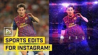 """Instagram"" Style Sports Photo Edit in Photoshop CC"