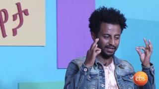 Ye Afta Chewata On Ebs Season 01 Ep 06 | TV Show