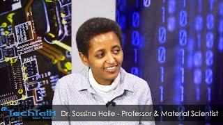 Material Scientist & Professor Dr. Sossina Haile - TechTalk With Solomon S8 Ep.11&12 | Talk Show