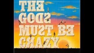 The Gods must be crazy 1 |  English Movie